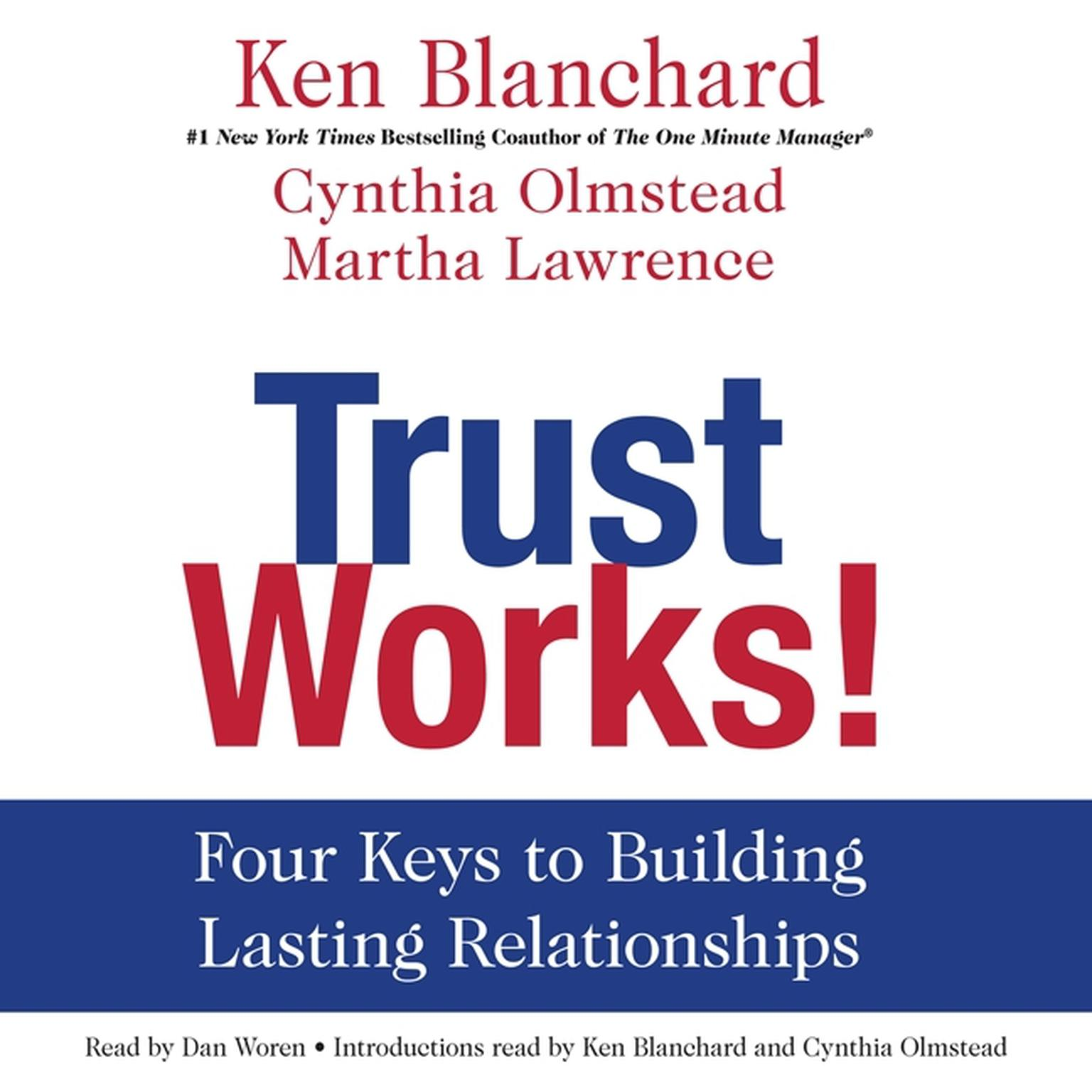 Printable Trust Works!: Four Keys to Building Lasting Relationships Audiobook Cover Art