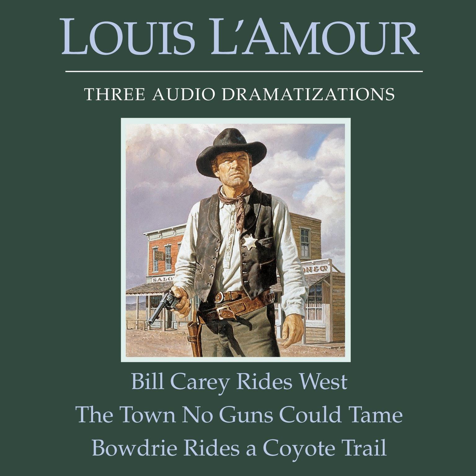 Printable Bill Carey Rides West, The Town No Guns Could Tame, Bowdrie Rides a Coyote Trail Audiobook Cover Art