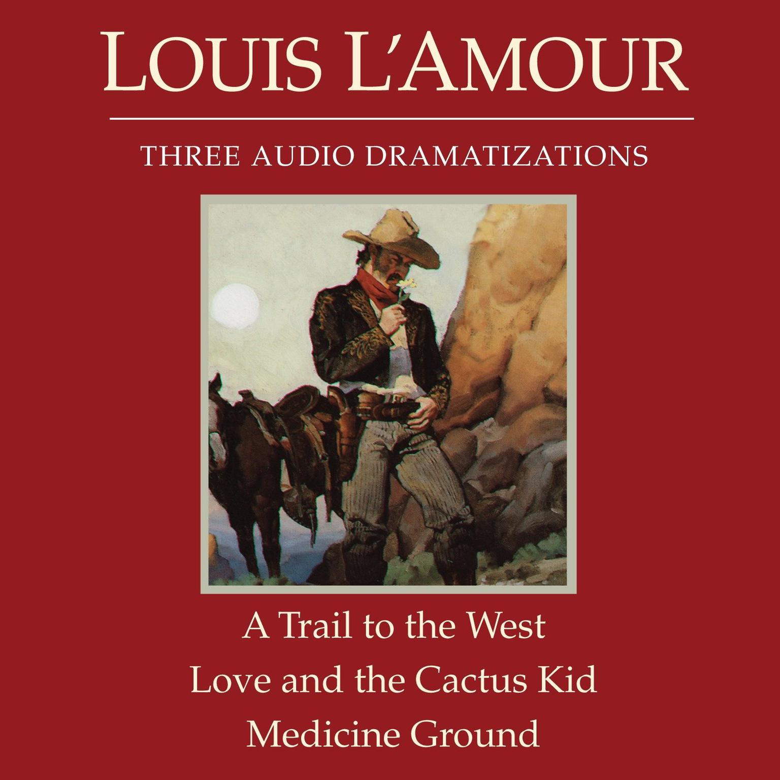 Printable A Trail to the West /Love and the Cactus Kid / Medicine Ground Audiobook Cover Art