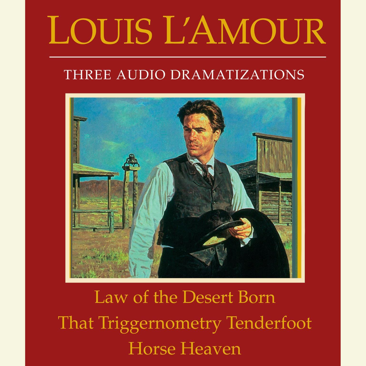 Printable Law of the Desert Born / That Triggernometry Tenderfoot / Horse Heaven Audiobook Cover Art
