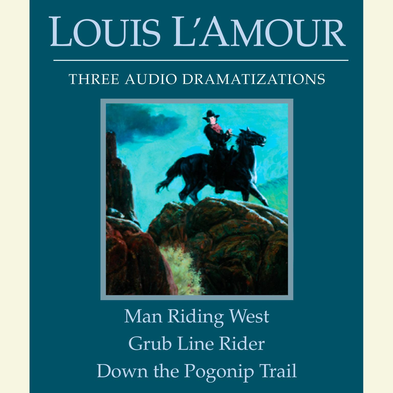 Printable Man Riding West/Grub Line Rider/Down the Pogonip Trail Audiobook Cover Art