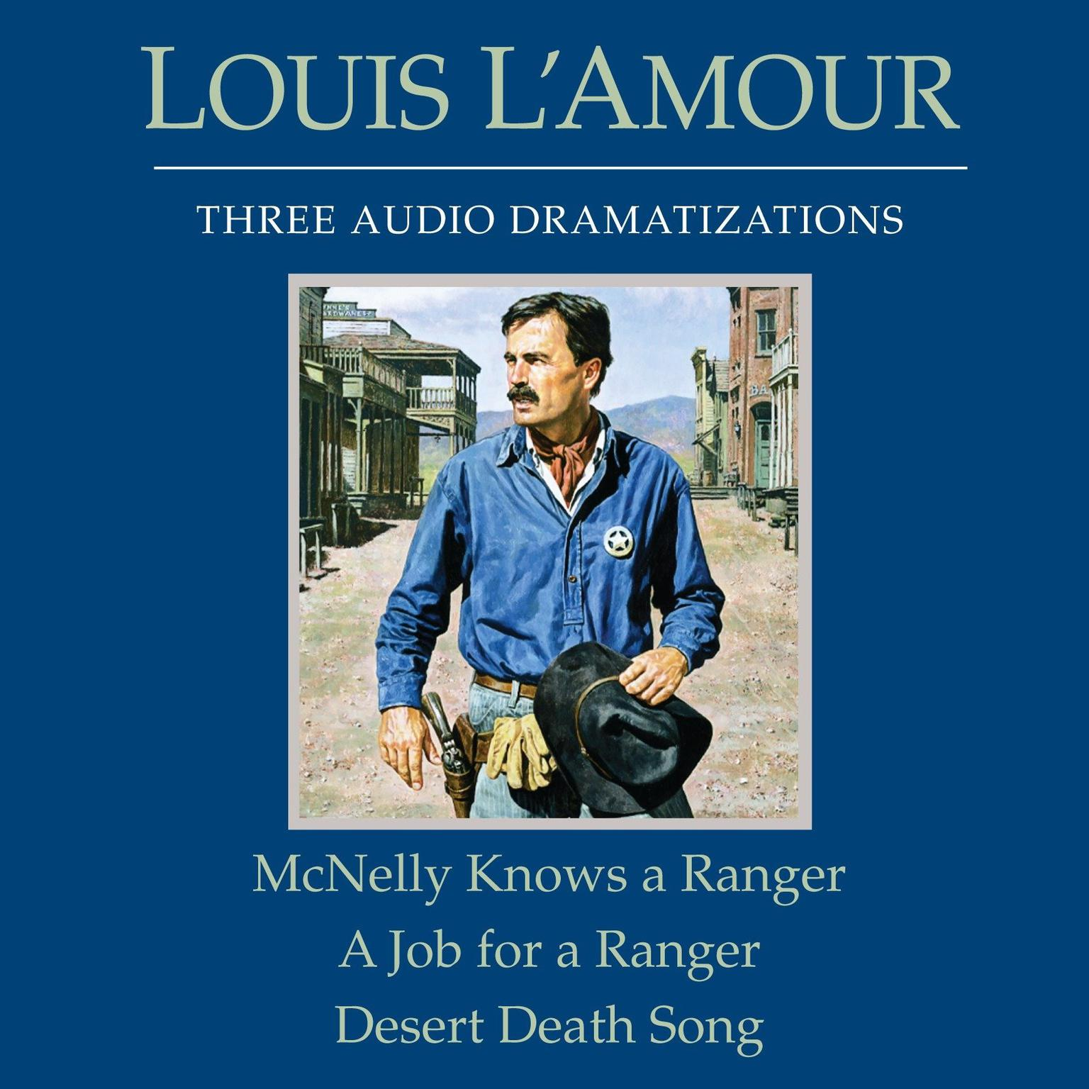 Printable McNelly Knows a Ranger / A Job for a Ranger / Desert Death Song Audiobook Cover Art