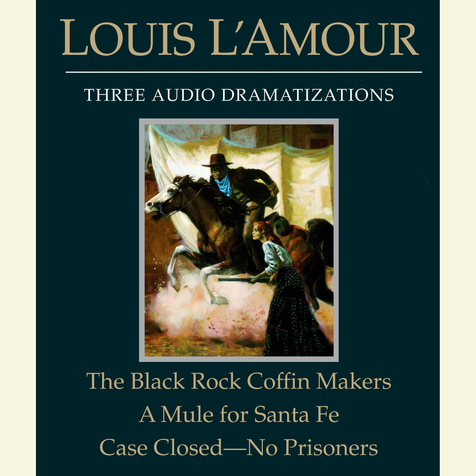 Printable The Black Rock Coffin Makers / A Mule for Santa Fe / Case Closed — No Prisoners Audiobook Cover Art