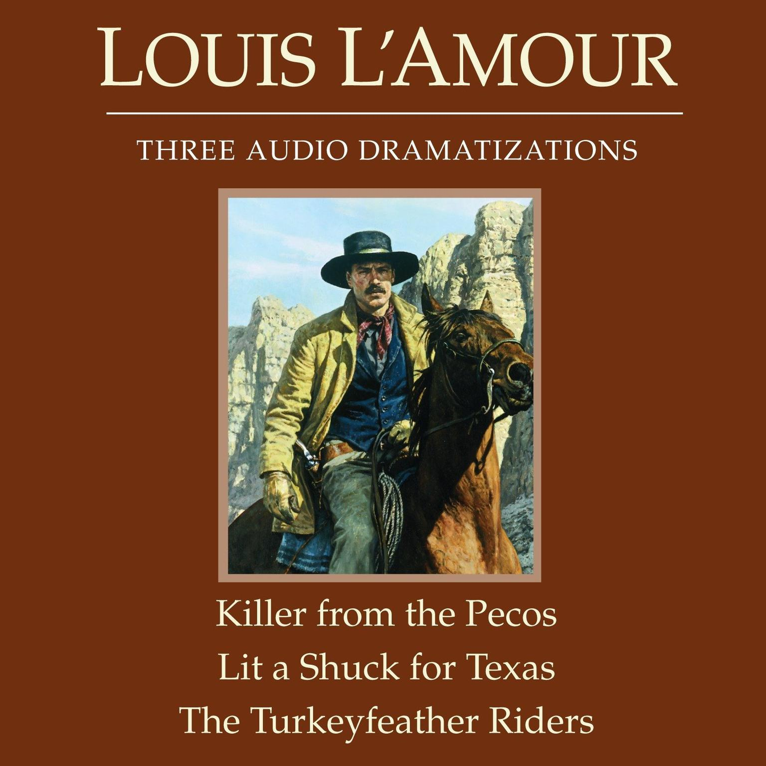 Printable The Killer from the Pecos / Lit a Shuck for Texas / The Turkeyfeather Riders Audiobook Cover Art