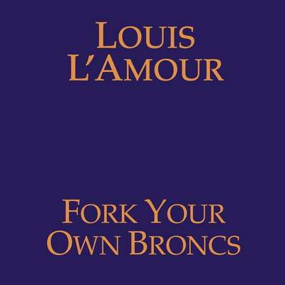 Fork Your Own Broncs Audiobook, by