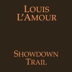 Showdown Trail Audiobook, by Louis L'Amour