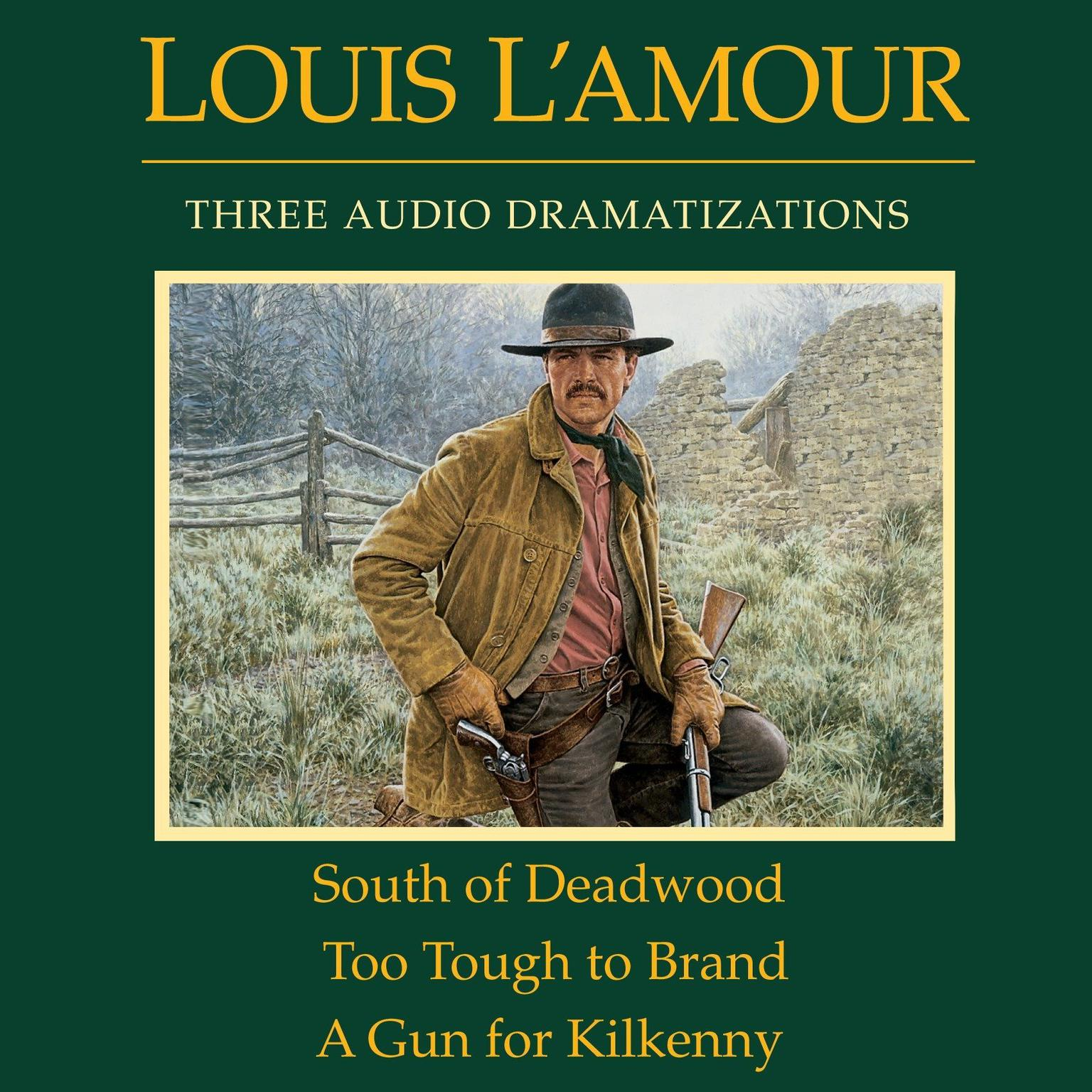 Printable South of Deadwood / Too Tough to Brand / A Gun for Kilkenny Audiobook Cover Art