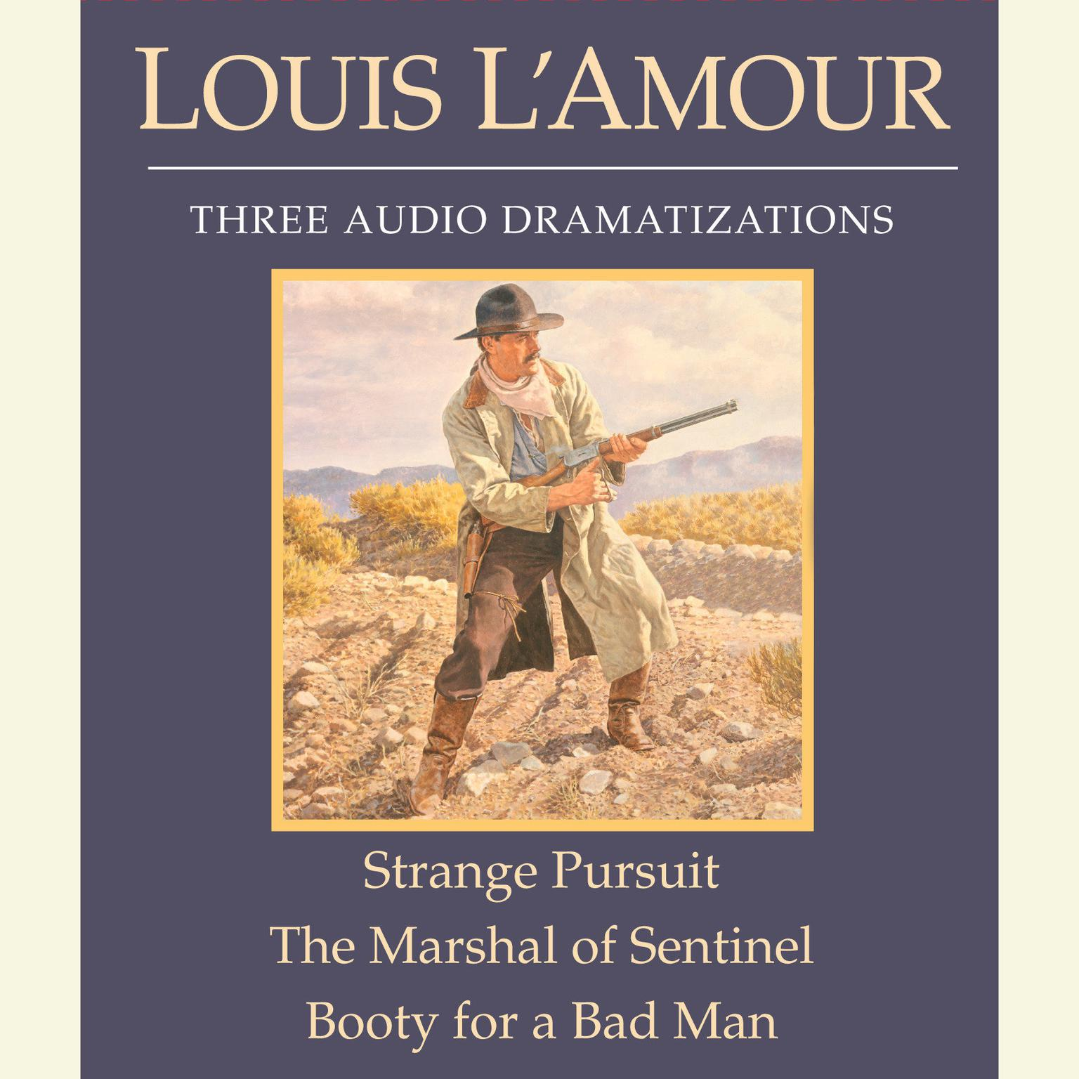 Printable Strange Pursuit / The Marshal of Sentinel / Booty for a Bad Man Audiobook Cover Art