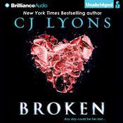Broken, by C. J. Lyons