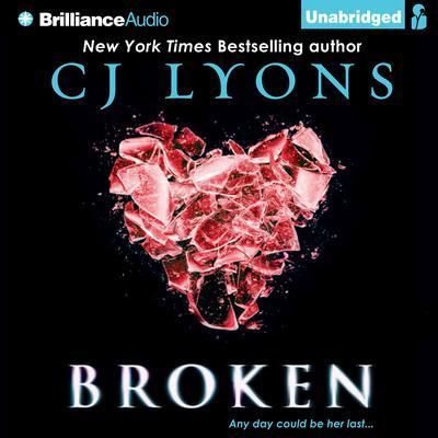 Broken Audiobook, by C. J. Lyons