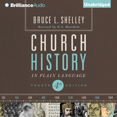 Church History in Plain Language: Fourth Edition Audiobook, by Bruce Shelley
