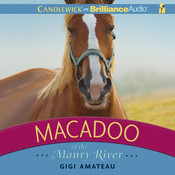 Macadoo of the Maury River Audiobook, by Gigi Amateau