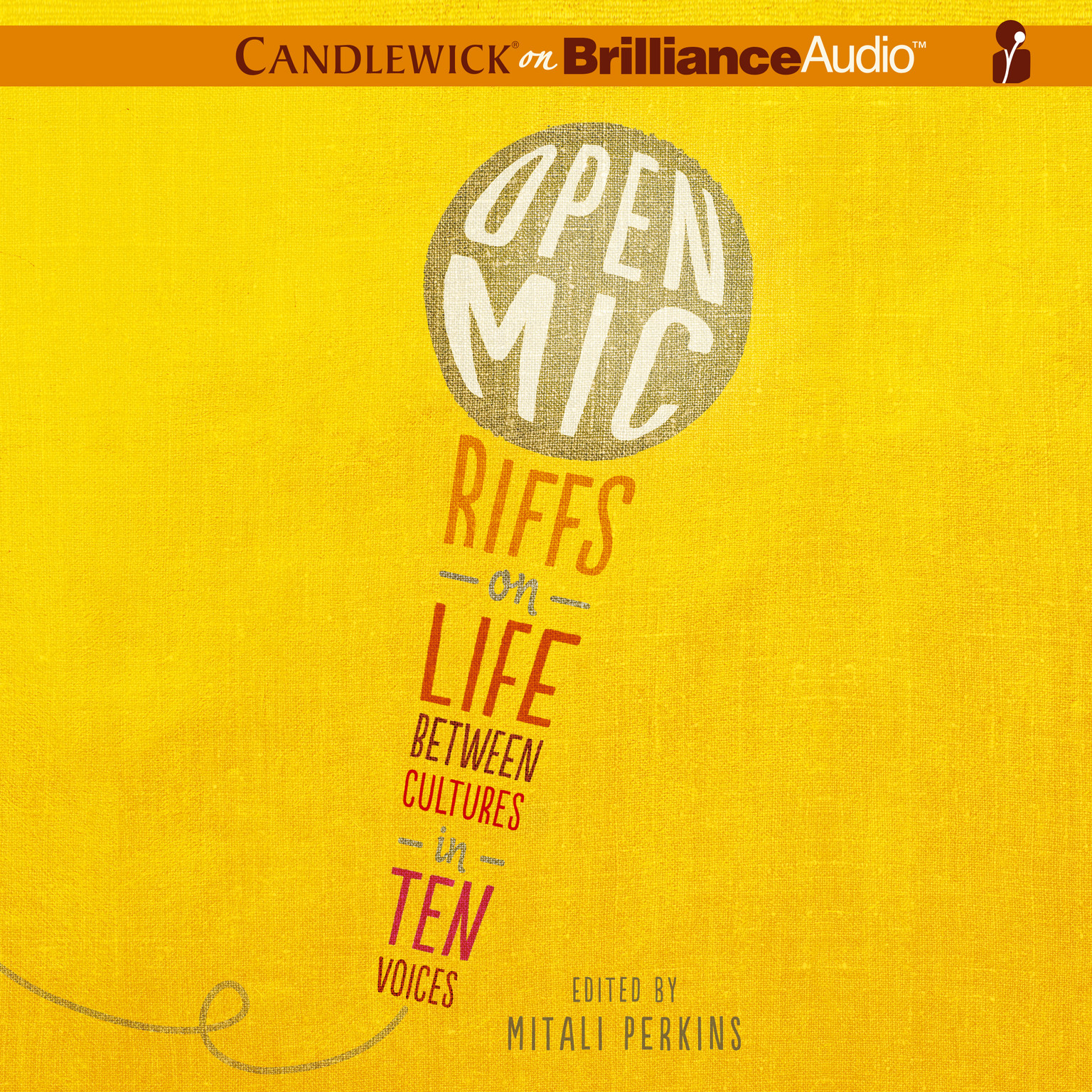 Printable Open Mic: Riffs on Life Between Cultures in Ten Voices Audiobook Cover Art
