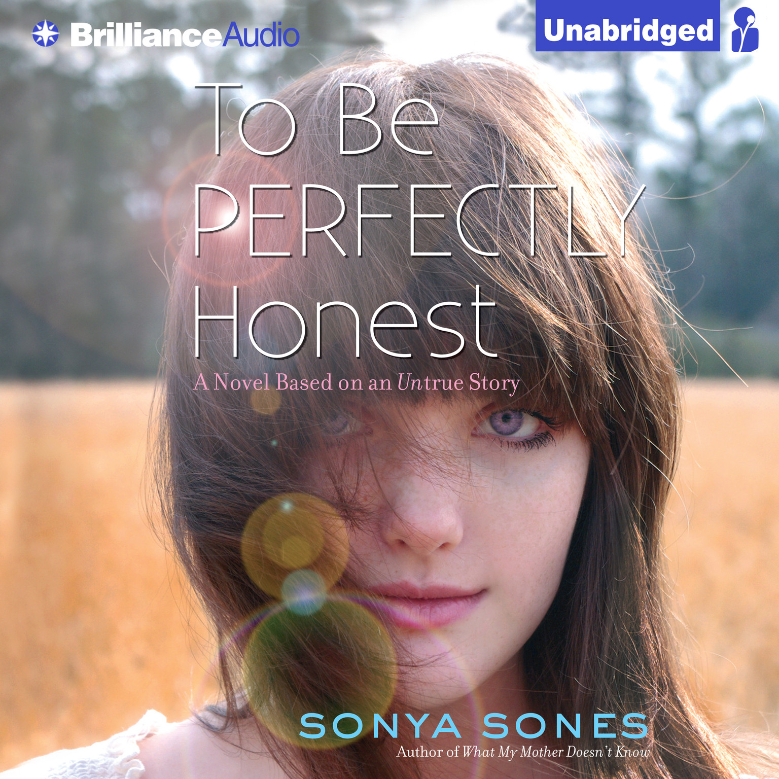 Printable To Be Perfectly Honest: A Novel Based on an Untrue Story Audiobook Cover Art