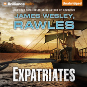 Expatriates: A Novel of the Coming Global Collapse Audiobook, by James Wesley Rawles, James Wesley Rawles
