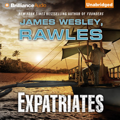Expatriates: A Novel of the Coming Global Collapse Audiobook, by James Wesley Rawles