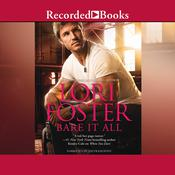 Bare It All Audiobook, by Lori Foster