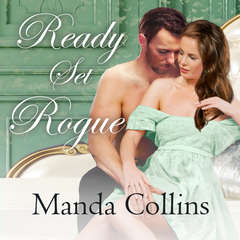 Ready Set Rogue Audiobook, by Manda Collins