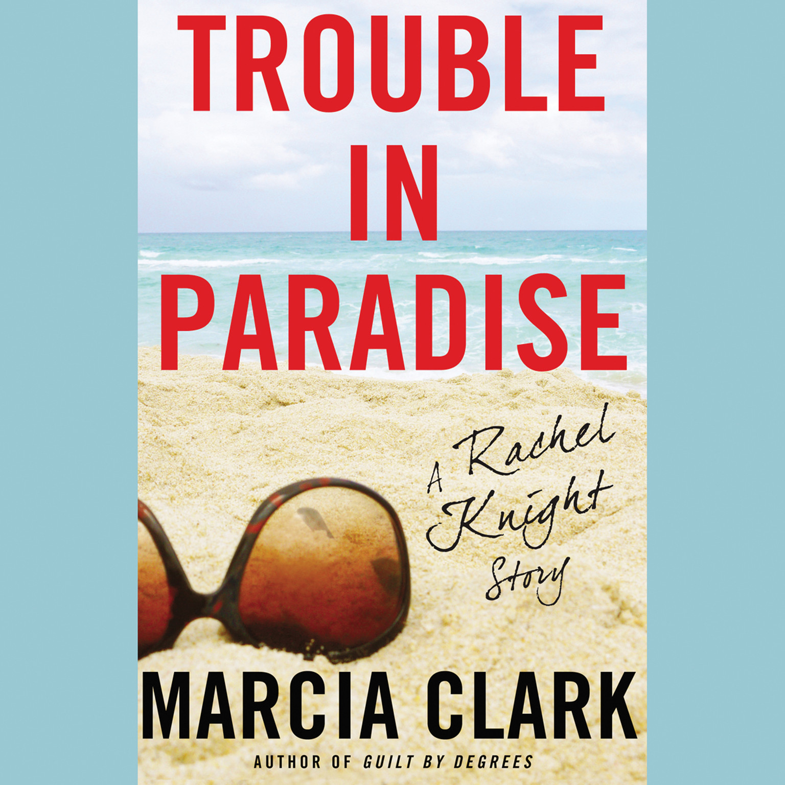 Printable Trouble in Paradise: A Rachel Knight Story Audiobook Cover Art