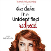 The Unidentified Redhead Audiobook, by Alice Clayton