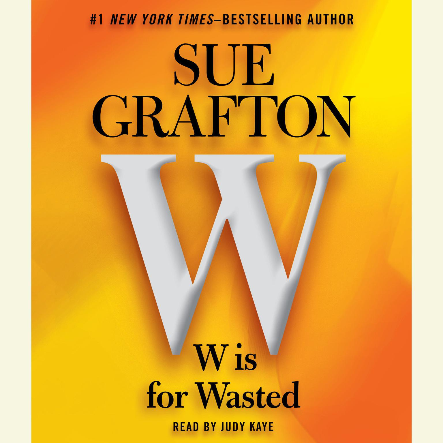 Printable W is For Wasted: Kinsey Millhone Mystery Audiobook Cover Art