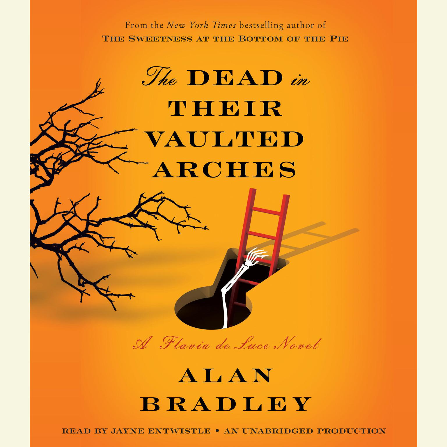 Printable The Dead in Their Vaulted Arches: A Flavia de Luce Novel Audiobook Cover Art