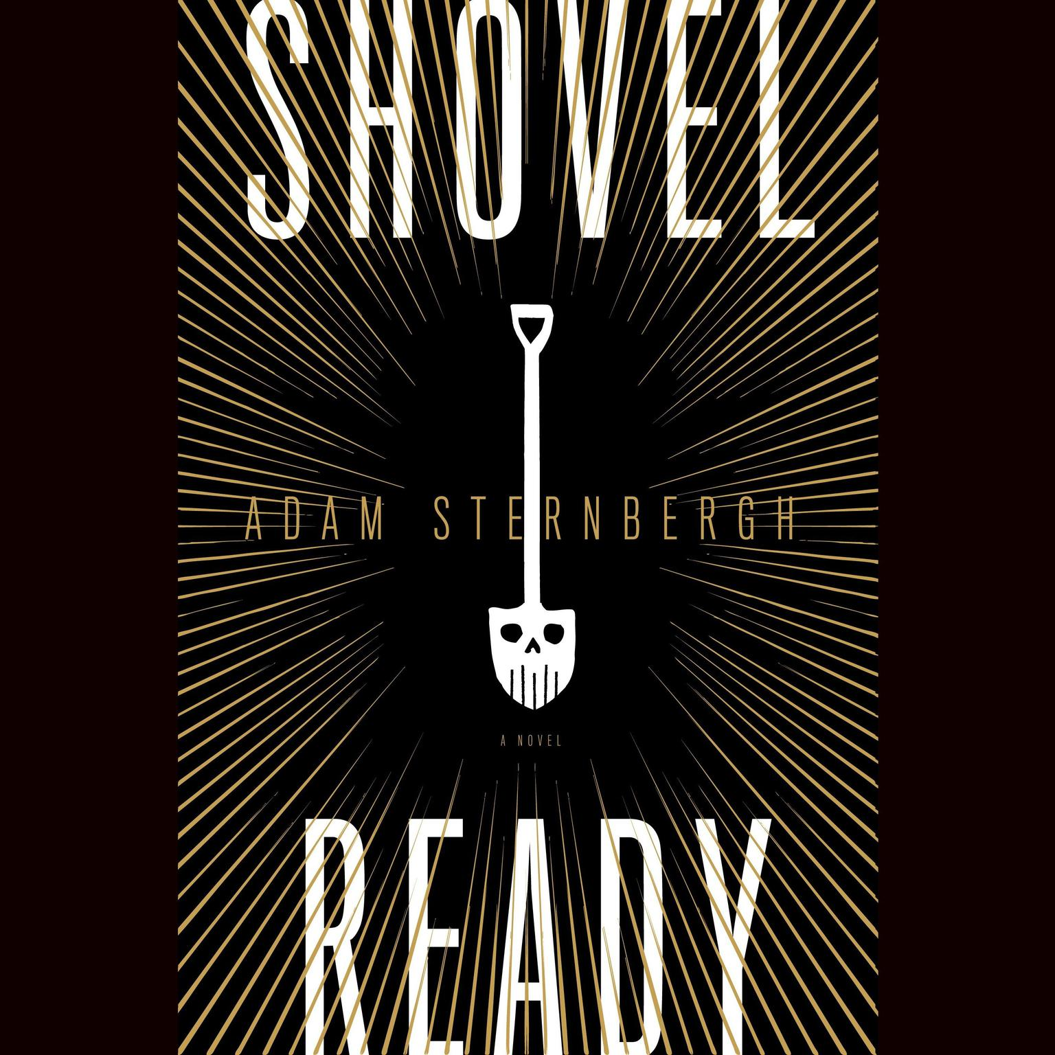 Printable Shovel Ready: A Novel Audiobook Cover Art