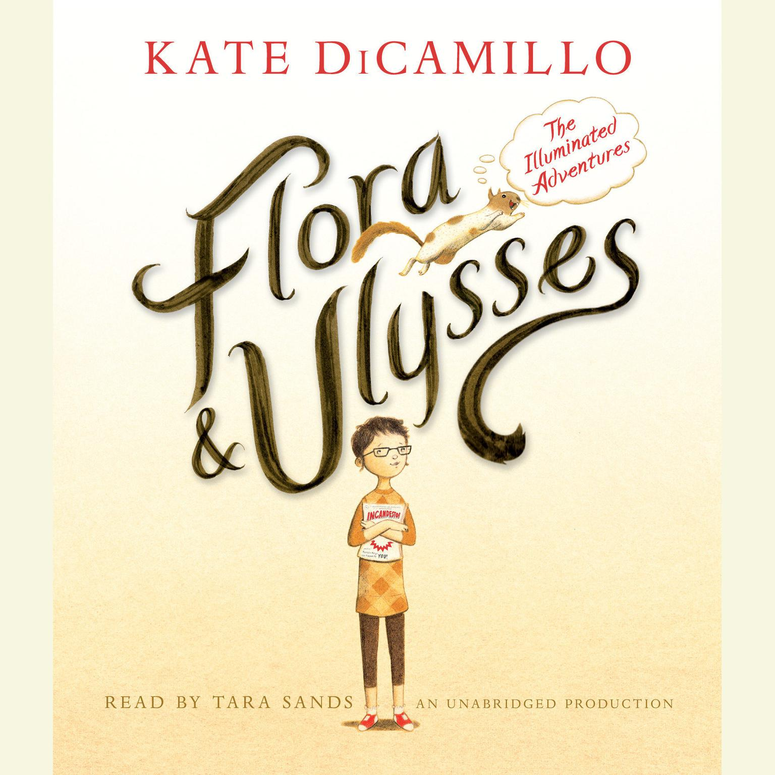 Printable Flora and Ulysses: The Illuminated Adventures: The Illuminated Adventures Audiobook Cover Art