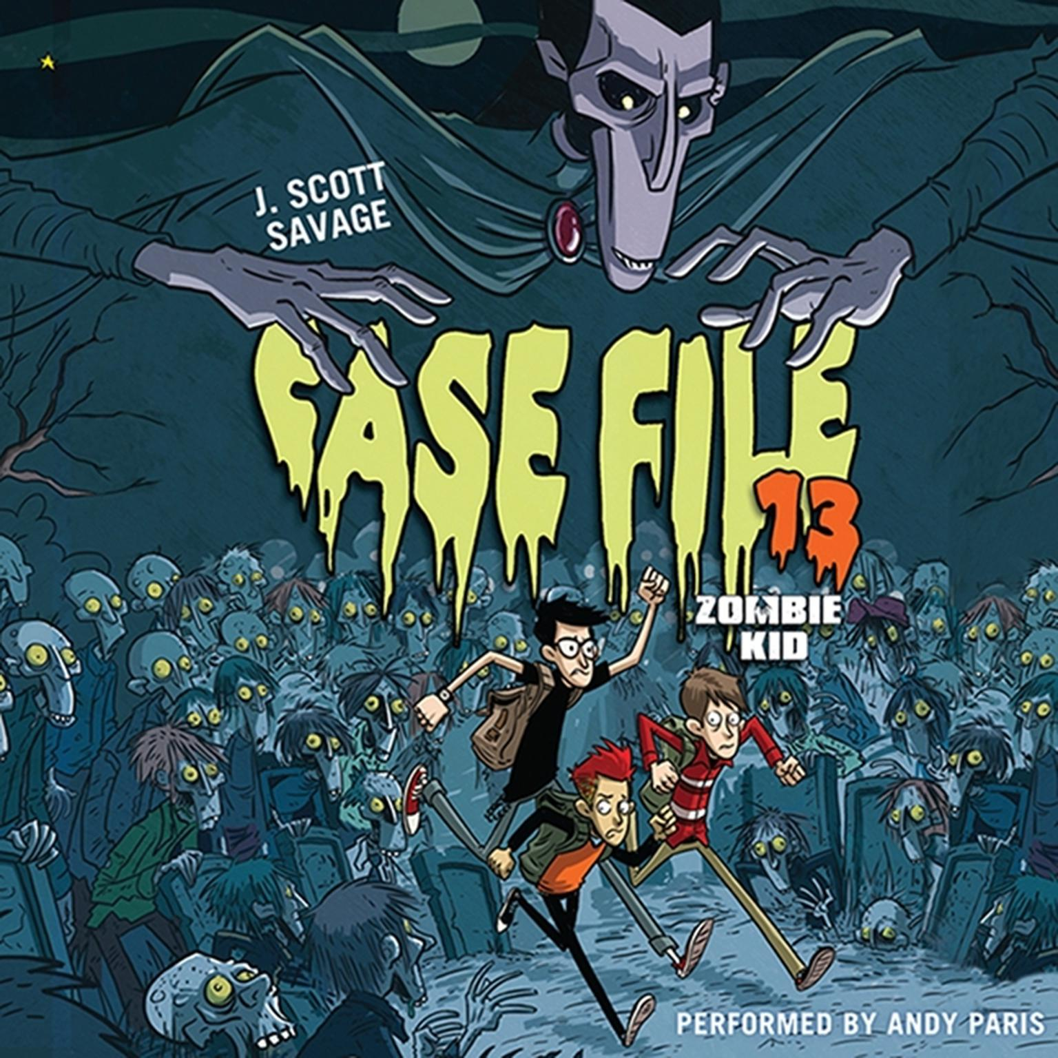 Printable Case File 13: Zombie Kid Audiobook Cover Art