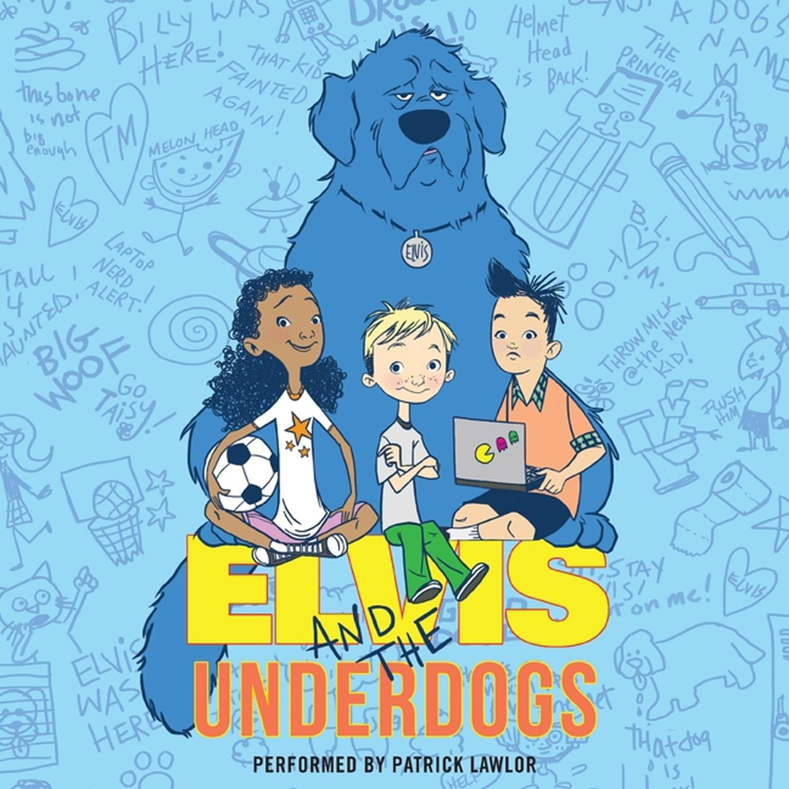 Printable Elvis and the Underdogs Audiobook Cover Art