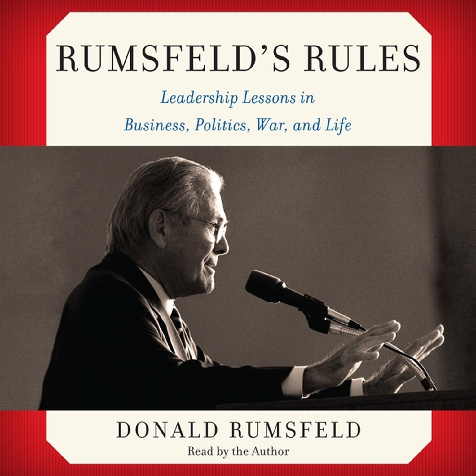 Printable Rumsfeld's Rules: Leadership Lessons in Business, Politics, War, and Life Audiobook Cover Art