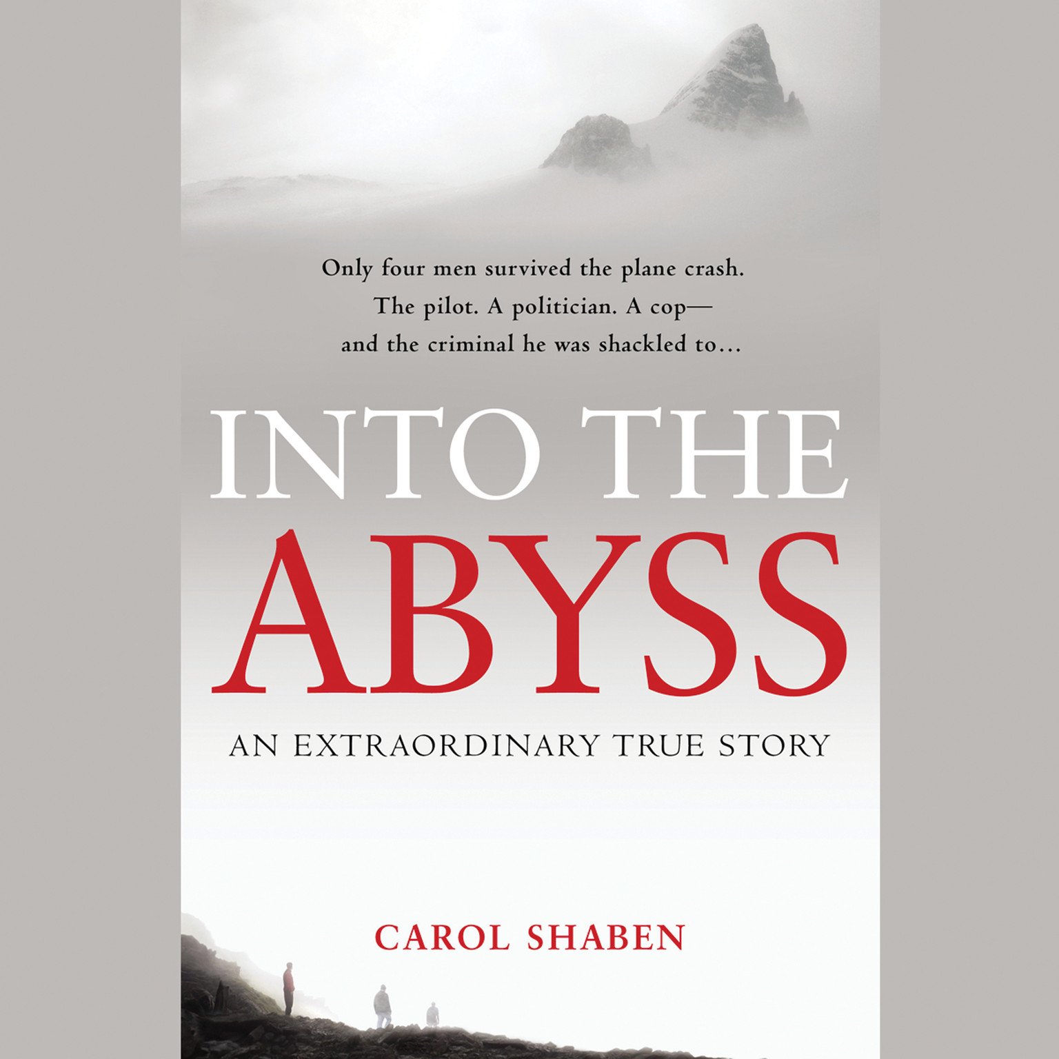 Printable Into the Abyss: An Extraordinary True Story Audiobook Cover Art