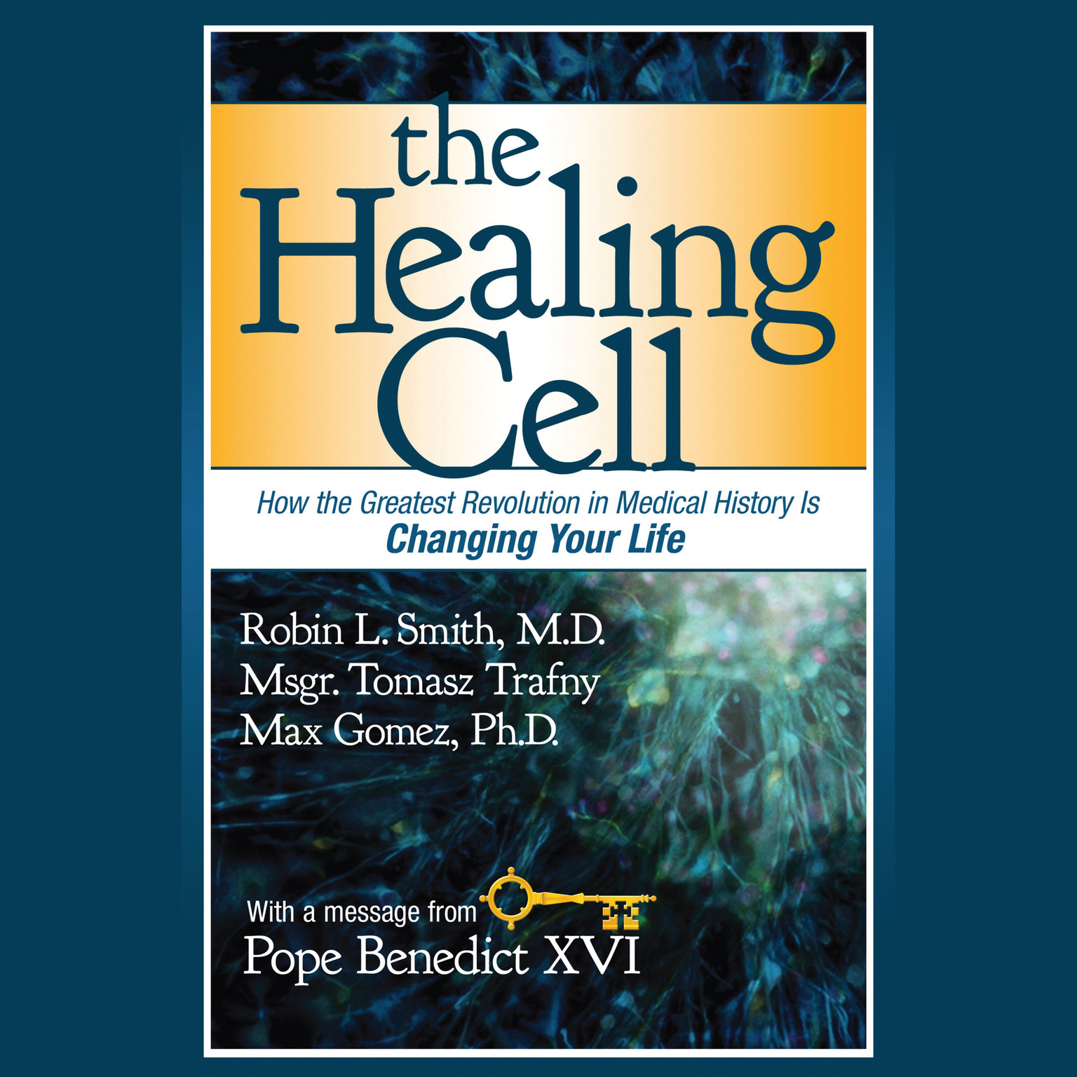 Printable The Healing Cell: How the Greatest Revolution in Medical History is Changing Your Life Audiobook Cover Art