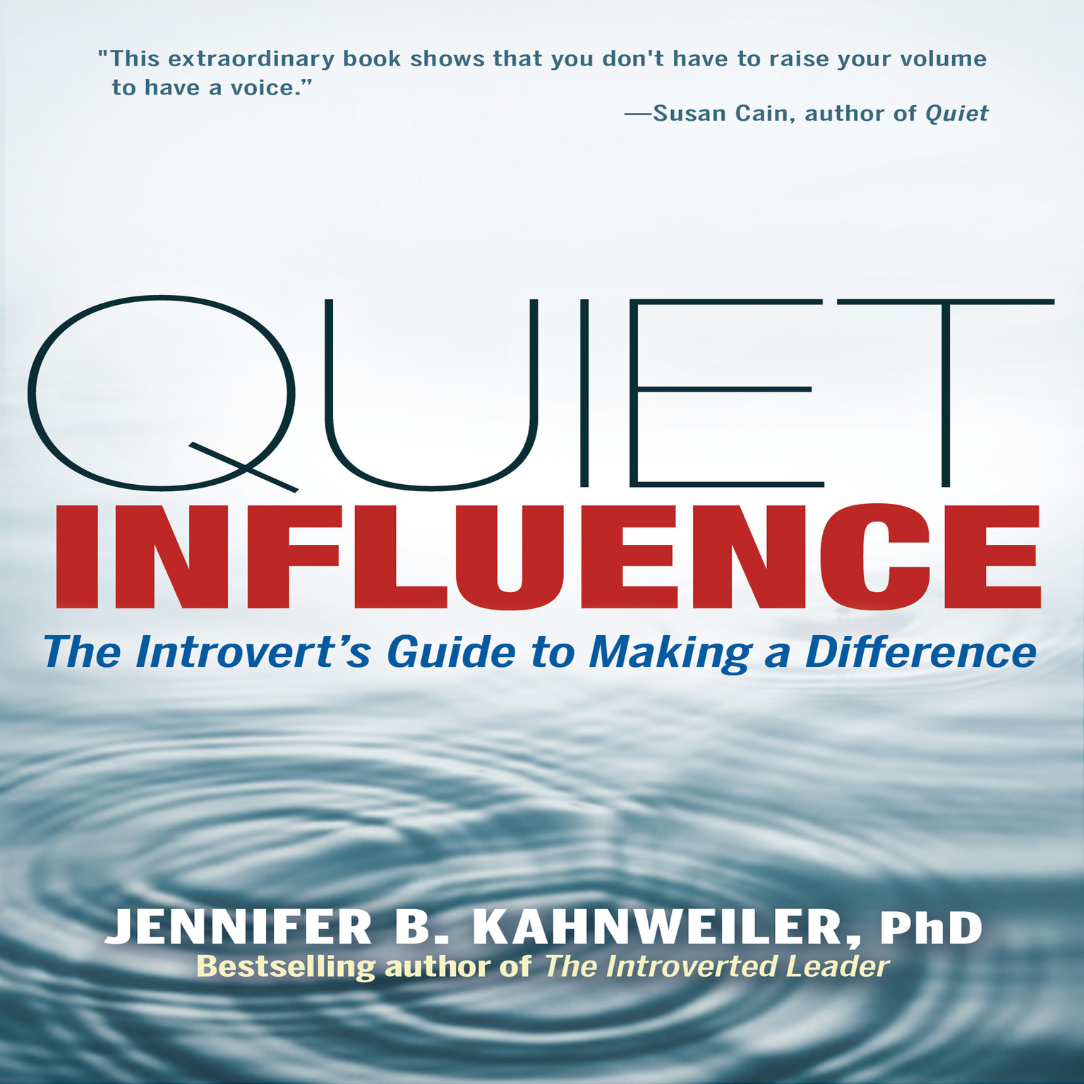 Printable Quiet Influence: The Introvert's Guide to Making a Difference Audiobook Cover Art