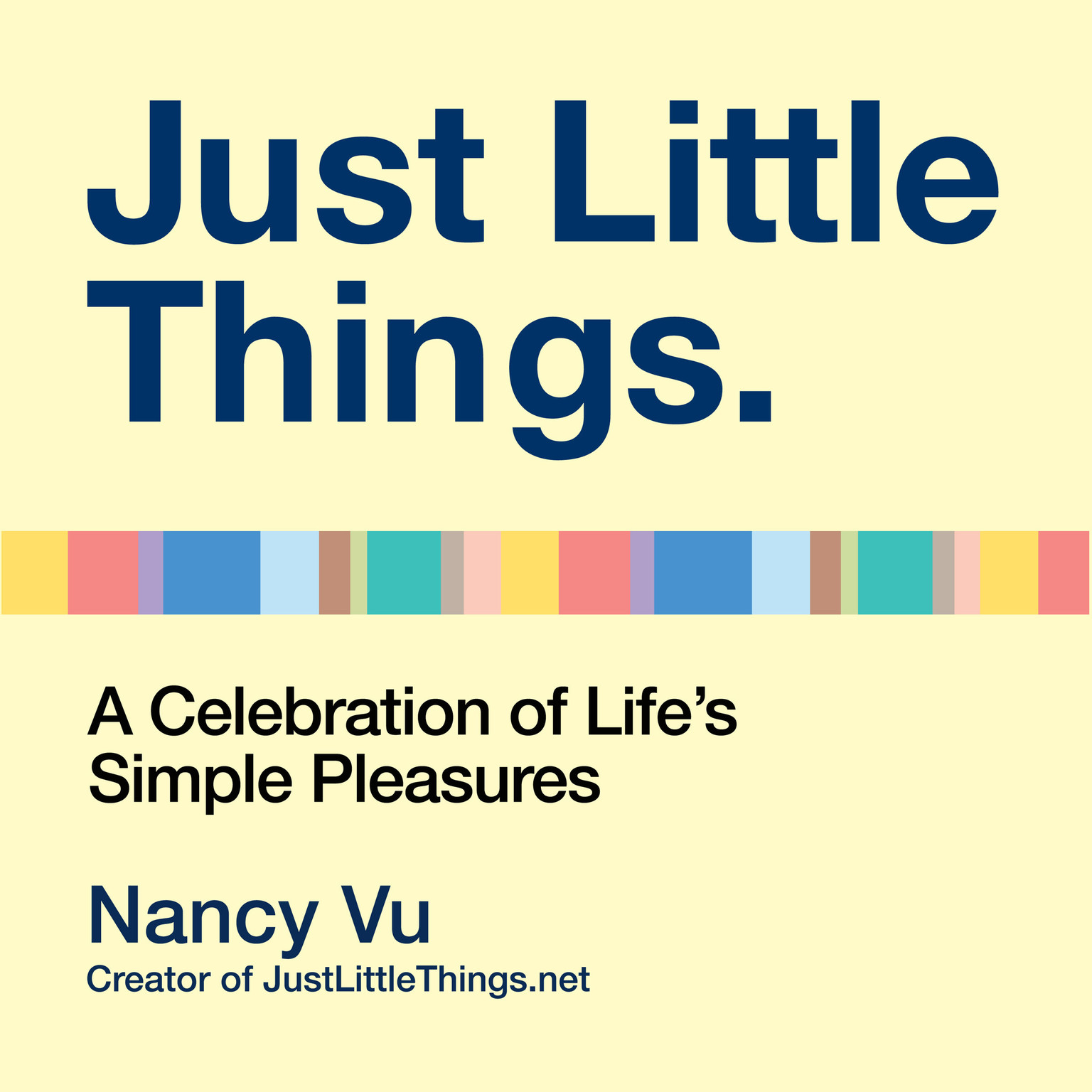 Printable Just Little Things: A Celebration of Life's Simple Pleasures Audiobook Cover Art