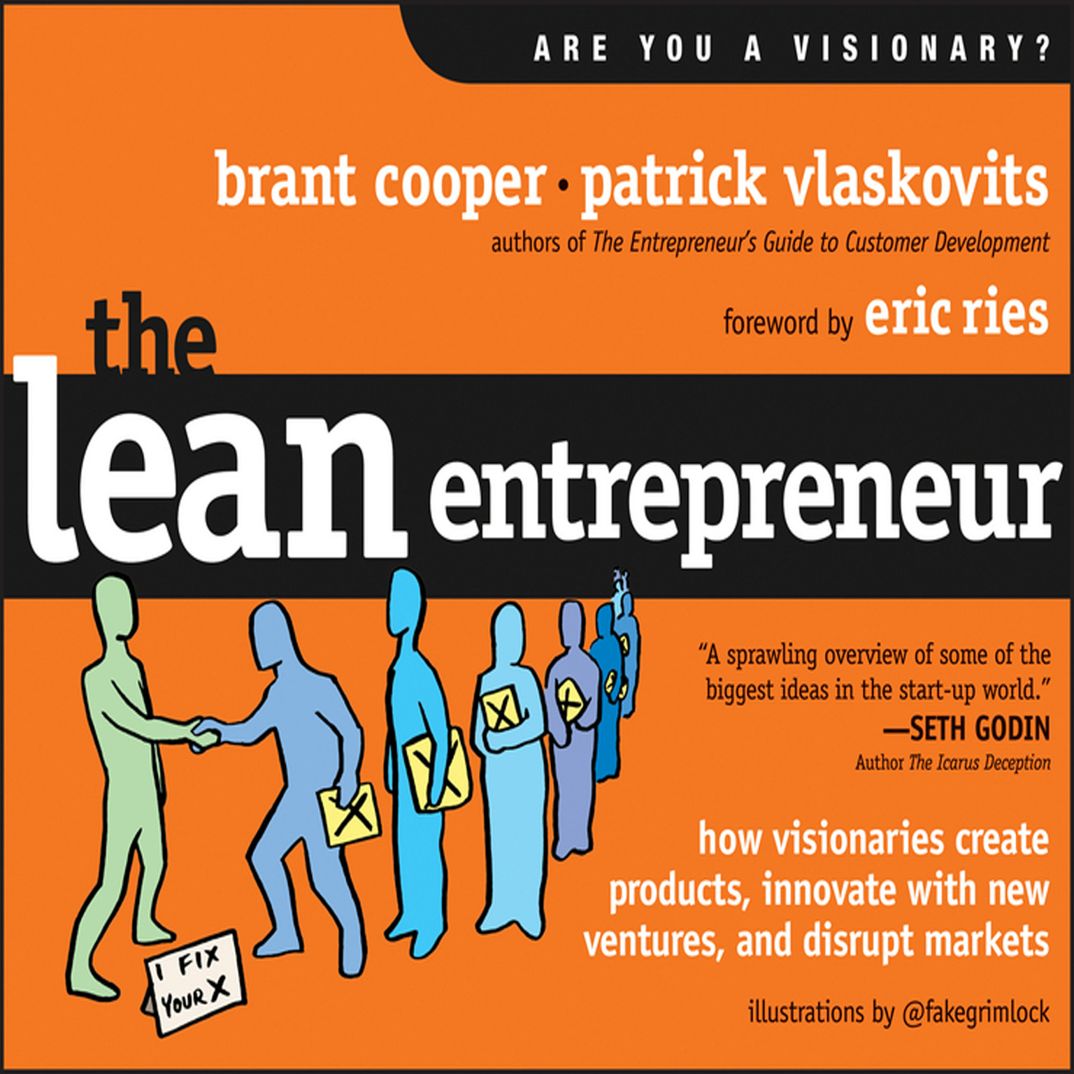 Printable The Lean Entrepreneur: How Visionaries Create Products, Innovate with New Ventures, and Disrupt Markets Audiobook Cover Art