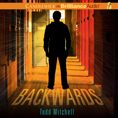 Backwards Audiobook, by Todd Mitchell