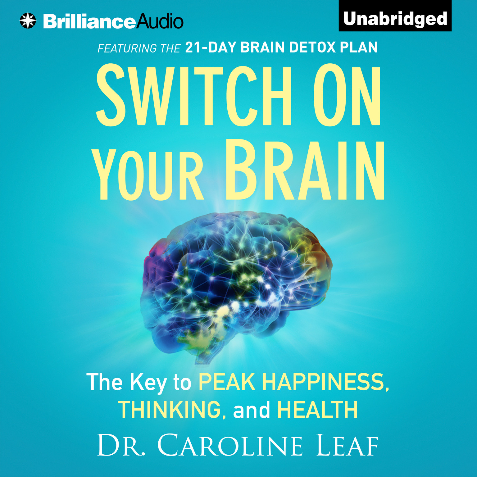 Printable Switch on Your Brain: The Key to Peak Happiness, Thinking, and Health Audiobook Cover Art