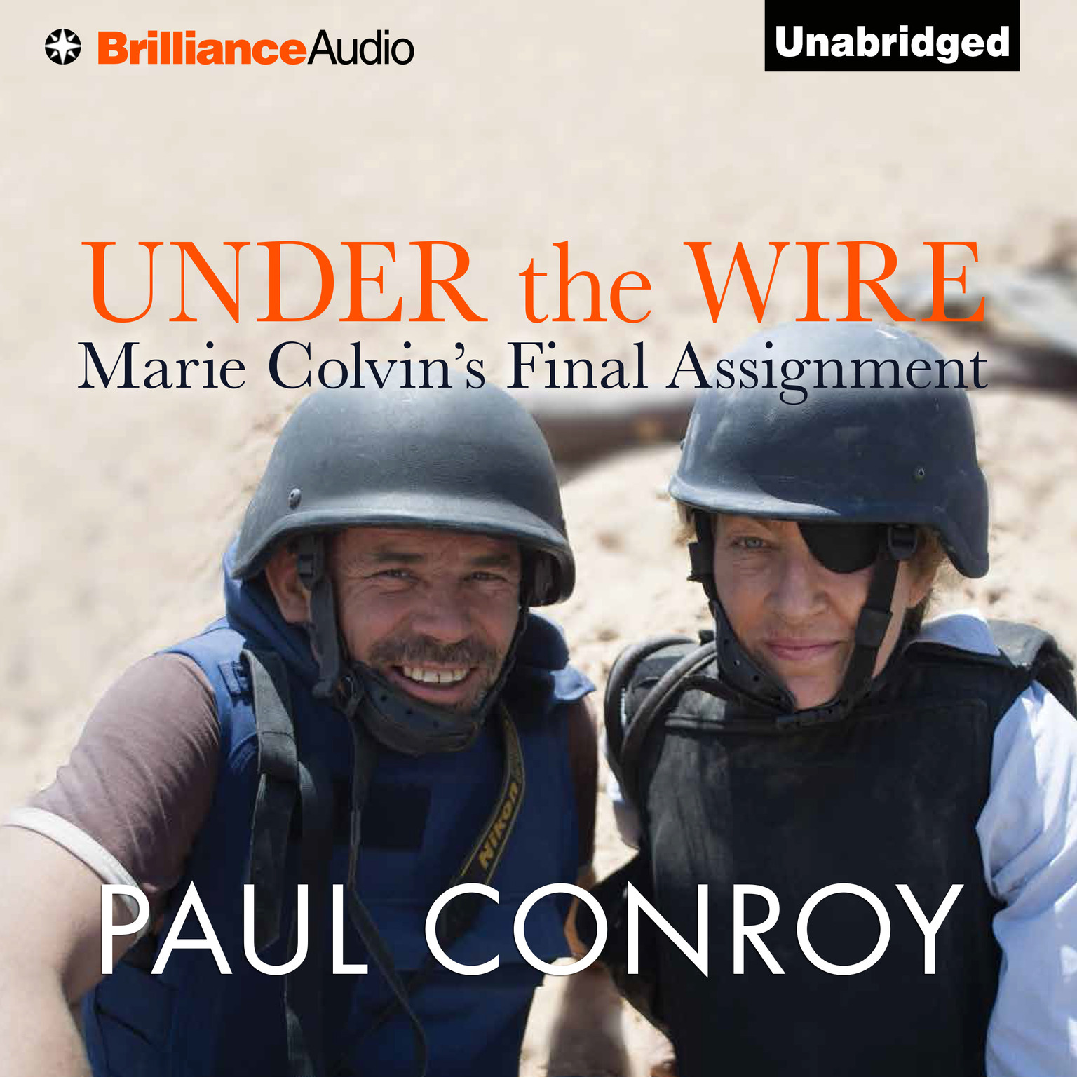 Printable Under the Wire: Marie Colvin's Final Assignment Audiobook Cover Art