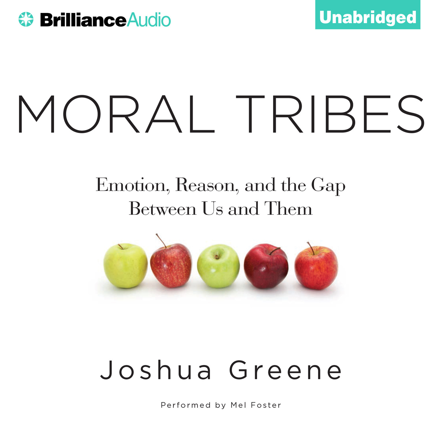 Printable Moral Tribes: Emotion, Reason, and the Gap Between Us and Them Audiobook Cover Art