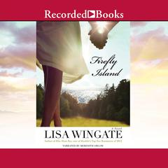 Firefly Island Audiobook, by Lisa Wingate