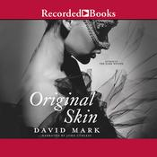 Original Skin, by David Mark