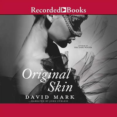Original Skin Audiobook, by David Mark