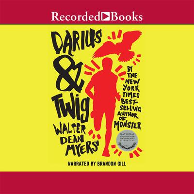 Darius and Twig Audiobook, by Walter Dean Myers
