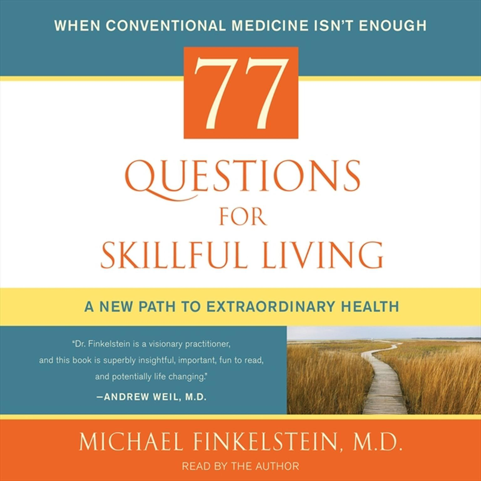 Printable 77 Questions for Skillful Living: A New Path to Extraordinary Health Audiobook Cover Art