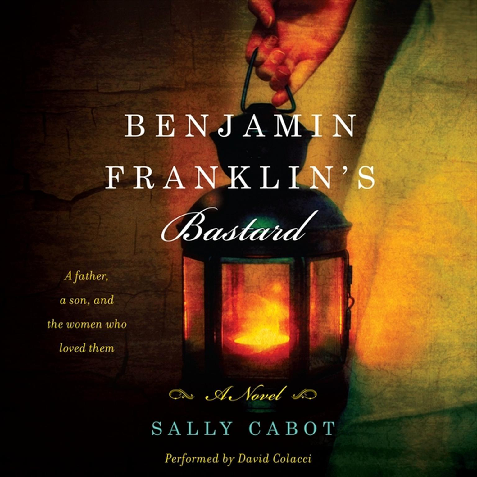 Printable Benjamin Franklin's Bastard: A Novel Audiobook Cover Art