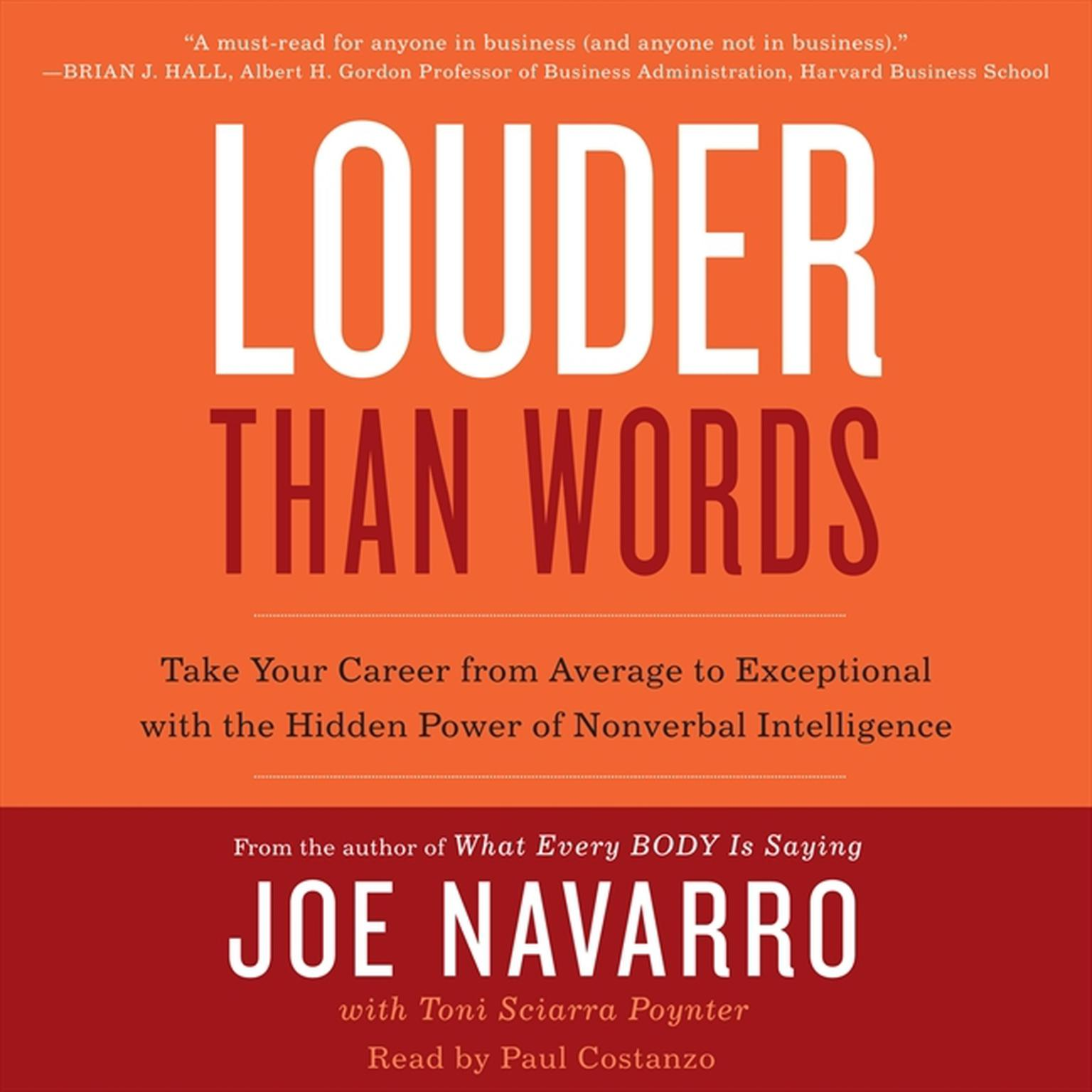 Printable Louder Than Words: Take Your Career from Average to Exceptional with the Hidden Power of Nonverbal Intelligence Audiobook Cover Art