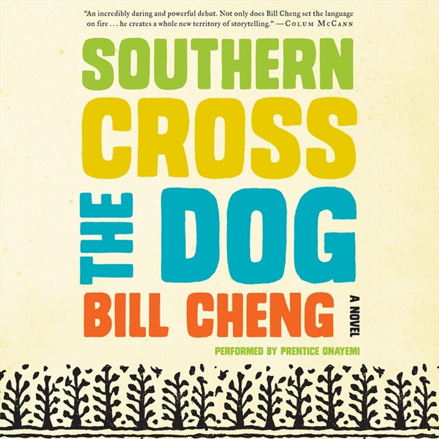 Printable Southern Cross the Dog: A Novel Audiobook Cover Art
