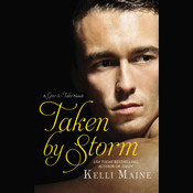 Taken by Storm, by Kelli Maine