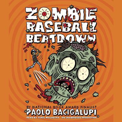 Zombie Baseball Beatdown Audiobook, by Paolo Bacigalupi